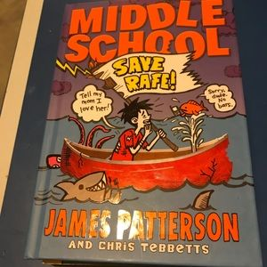 📘Middle School/Save Rafe! By James Patterson